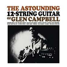 Glen Campbell: The Astounding 12-String Guitar Of Glen Campbell (Limited-Numbered-Edition) (45 RPM), LP