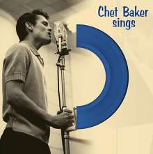 Chet Baker (1929-1988): Sings (180g) (Limited Edition) (Blue Vinyl), LP