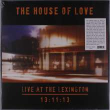 The House Of Love: Live At The Lexington 13:11:13, LP