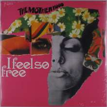 The Motherhood: I Feel So Free, LP
