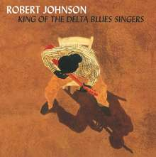 Robert Johnson: King Of The Delta Blues Singers Vol. I & II (180g) (Deluxe-Edition), 2 LPs