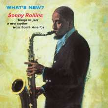 Sonny Rollins (geb. 1930): What's New (180g), LP