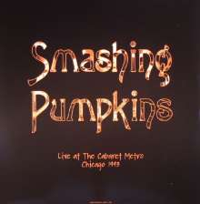 The Smashing Pumpkins: Live At The Cabaret Metro, Chicago, August 14, 1993 (180g), 2 LPs