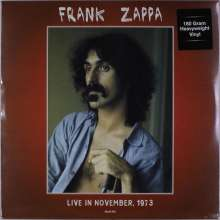 Frank Zappa (1940-1993): Live In November 1973 (180g), LP