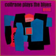 John Coltrane (1926-1967): Plays The Blues (180g), LP