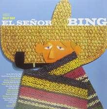 Bing Crosby (1903-1977): El Senor Bing (180g) (Deluxe Edition), LP