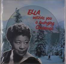 Ella Fitzgerald (1917-1996): Ella Wishes You A Swinging Christmas (180g) (Limited-Edition) (Picture Disc), LP