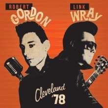 Robert Gordon & Link Wray: Cleveland '78 (Limited-Edition) (Orange Vinyl), LP