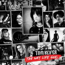 Tom Keifer: The Way Life Goes (Limited Edition) (White Vinyl), 2 LPs