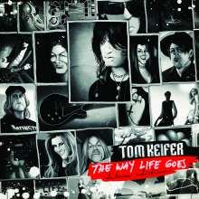 Tom Keifer: The Way Life Goes (Deluxe-Edition), 2 CDs