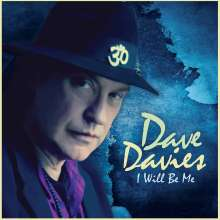 Dave Davies: I Will Be Me, CD