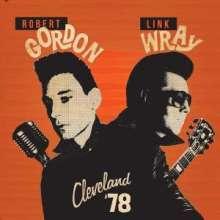 Robert Gordon & Link Wray: Cleveland '78, CD