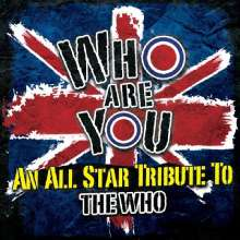 Who Are You: An All-Star Tribute To The Who, CD