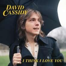 "David Cassidy: I Think I Love You (Limited-Edition) (Blue Vinyl), Single 7"""