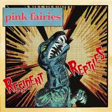 Pink Fairies: Resident Reptiles, CD