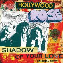 Hollywood Rose: Shadow Of Your Love / Reckless Life, Single 7""
