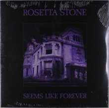 Rosetta Stone: Seems Like Forever, LP