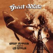 Great White: Great Zeppelin - A Tribute To Led Zeppelin (Limited-Edition) (White Vinyl), LP