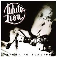 White Lion (Hard Rock): Fight To Survive (Limited Edition) (White Vinyl), LP