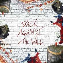 Back Against The Wall (Limited Edition) (Silver Vinyl), 2 LPs