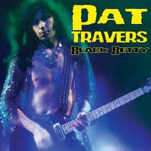 Pat Travers: Black Betty (Limited Edition) (Colored Vinyl), LP