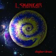 L. Shankar: Chepleeri Dream (Limited Edition) (Red Vinyl), LP