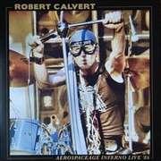 Robert Calvert: Aerospaceage Inferno Live '86 (180g) (Limited Edition) (Blue Vinyl), LP