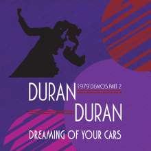 Duran Duran: Dreaming Of Your Cars: 1979 Demos Part 2, CD