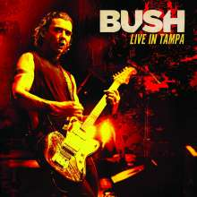 Bush: Live In Tampa (Limited Edition) (Blue Vinyl), 2 LPs