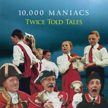10,000 Maniacs: Twice Told Tales (180g) (Limited Edition) (White Vinyl), LP