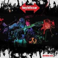 Boy Hits Car: Worldwide Alive (Limited Edition) (Red Vinyl), LP