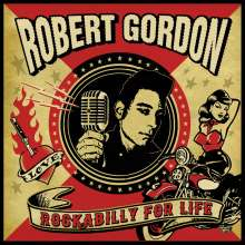 Robert Gordon: Rockabilly For Life (Limited Edition) (Pink Vinyl), LP