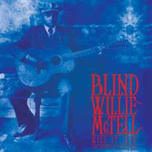 Blind Willie McTell: Kill It, Kid - The Essential Collection (Limited Edition) (Blue Vinyl), LP