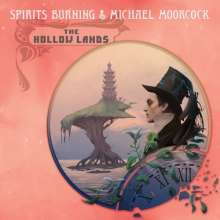 Spirits Burning & Michael Moorcock: The Hollow Lands, CD