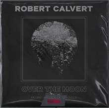"Robert Calvert: Over The Moon (Limited Edition) (Pink Vinyl), Single 7"""