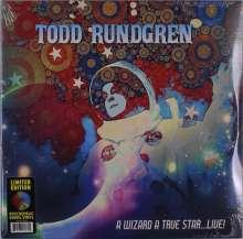Todd Rundgren: A Wizard, A True Star…Live! (Limited Edition) (Psychedelic Swirl Vinyl), 2 LPs