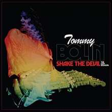Tommy Bolin: Shake The Devil: The Lost Sessions, CD