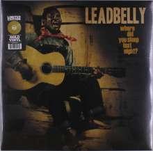 Leadbelly (Huddy Ledbetter): Where Did You Sleep Last Night? (Limited Edition) (Gold Vinyl), LP