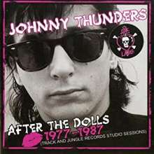 Johnny Thunders: After The Dolls 1977 - 1987, 1 CD und 1 DVD