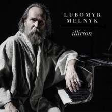 """Lubomyr Melnyk (geb. 1948): Klavierwerke """"Illirion"""", CD"""