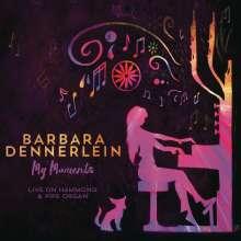 Barbara Dennerlein (geb. 1964): My Moments, CD