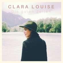Clara Louise: Die guten Zeiten, CD