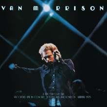Van Morrison: It's Too Late to Stop Now ... Vol.I: Live In Concert 1973, 2 LPs