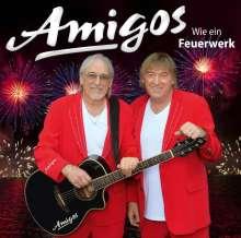 Die Amigos: Wie ein Feuerwerk, CD