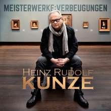 Heinz Rudolf Kunze: Meisterwerke: Verbeugungen, CD