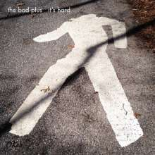 The Bad Plus: It's Hard, CD
