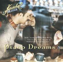 Kuschelklassik - Piano Dreams Vol.5, CD