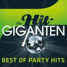 Die Hit-Giganten: Best Of Party, 3 CDs