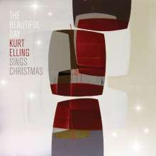 Kurt Elling (geb. 1967): The Beautiful Day: Kurt Elling Sings Christmas, CD