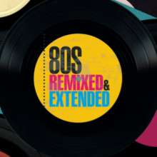 80s Remixed & Extended, 3 CDs